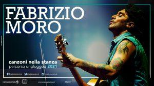 """FABRIZIO MORO  """"CANZONI NELLA STANZA percorso unplugged 2021�"""